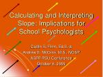 Calculating and Interpreting Slope: Implications for School Psychologists
