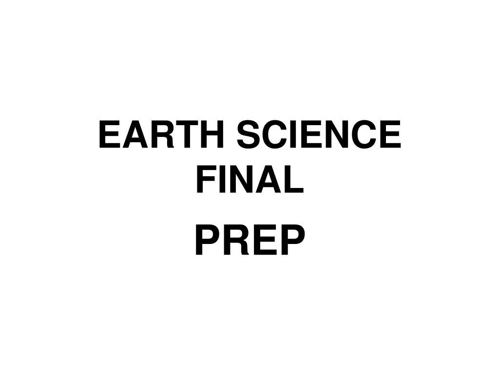 earth science final l.