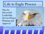 Life to Eagle Process  ver 2.1