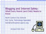 Blogging and Internet Safety: What Every Parent (and Child) Needs to Know