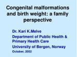 Congenital malformations and birth weight: a family perspective