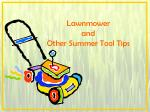 Lawnmower and Other Summer Tool Tips