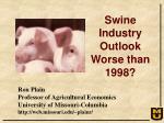 Ron Plain Professor of Agricultural Economics University of Missouri-Columbia http://web.missouri.edu/~plainr/