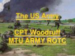 The US Army CPT Woodruff MTU ARMY ROTC