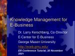 Knowledge Management for E-Business
