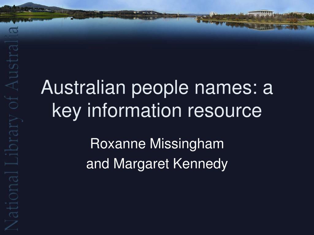 australian people names a key information resource l.