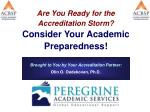 Brought to You by Your Accreditation Partner: Olin O. Oedekoven, Ph.D.