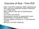 Overview of Real -Time PCR