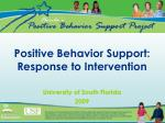 Positive Behavior Support: Response to Intervention