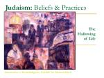 Judaism:  Beliefs & Practices