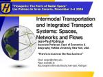 Intermodal Transportation and Integrated Transport Systems: Spaces, Networks and Flows