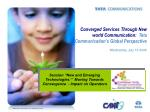 Converged Services Through New world Communication: Tata Communication's Global Perspective