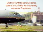Draft CAR/SAM Regional Guidance Material on Air Traffic Services Quality Assurance Programmes