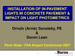 INSTALLATION OF IN-PAVEMENT LIGHTS IN CONCRETE PAVEMENT & IMPACT ON LIGHT PHOTOMETRICS