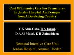 Cost Of Intensive Care For Prematures  In Jordan Hospital: An Example  from A Developing Country