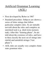 Artificial Grammar Learning (AGL)