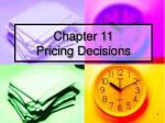Chapter 11 Pricing Decisions