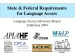 State & Federal Requirements for Language Access