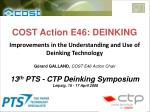 Improvements in the Understanding and Use of Deinking Technology