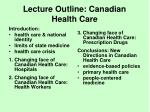 Lecture Outline: Canadian Health Care
