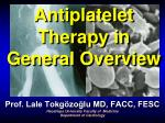 Antiplatelet Therapy in General Overview