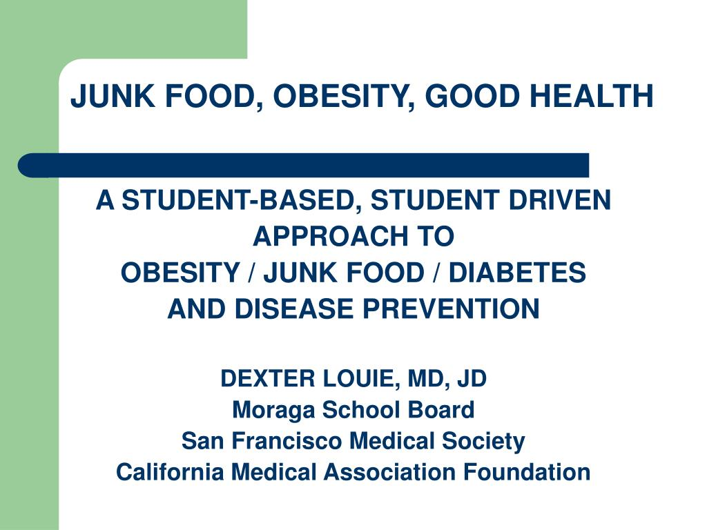 junk food obesity good health l.