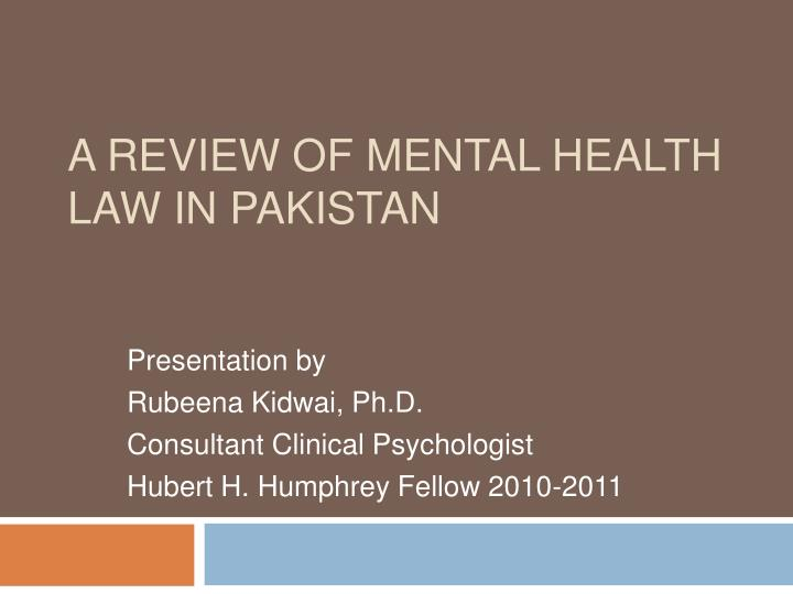 a review of mental health law in pakistan n.