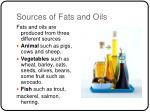 Sources of Fats and Oils