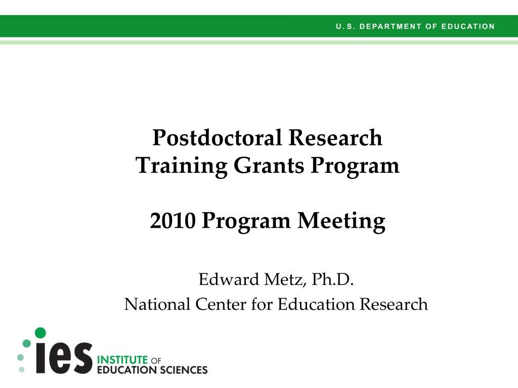 postdoctoral research training grants program 2010 program meeting l.