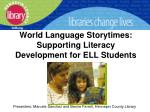 World Language Storytimes: Supporting Literacy Development for ELL Students