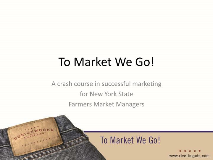 to market we go n.