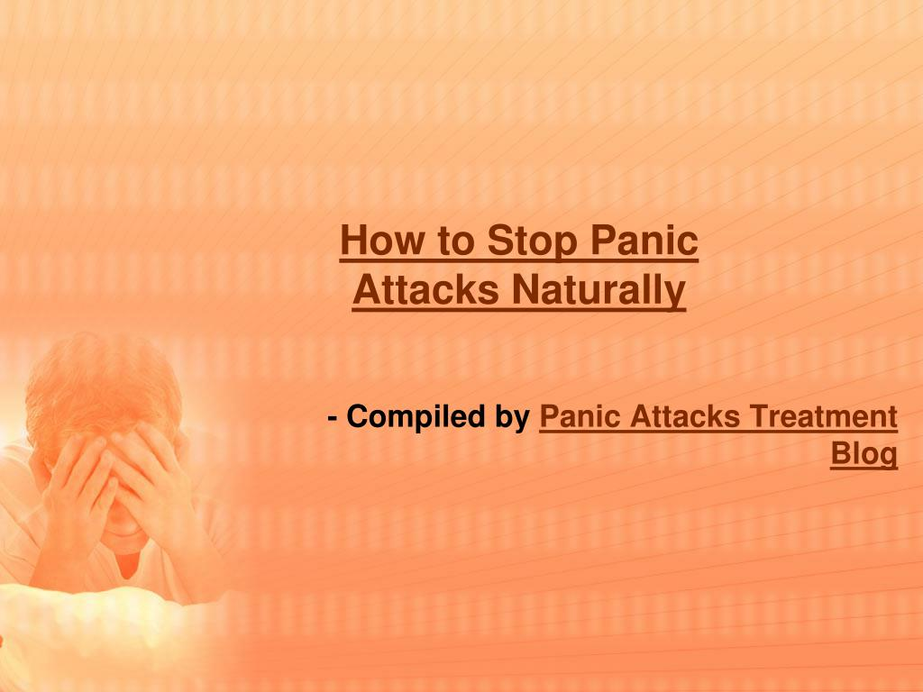 how to stop panic attacks naturally l.
