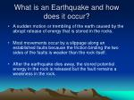What is an Earthquake and how does it occur?