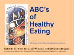 ABC's   of   Healthy Eating 2002 National Nutrition Month theme by Dietitians of Canada
