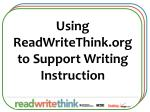 Using ReadWriteThink.org to Support Writing Instruction