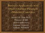 Business Applications with Object-Oriented Paradigm  (Modeling Concepts)