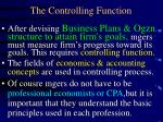 The Controlling Function