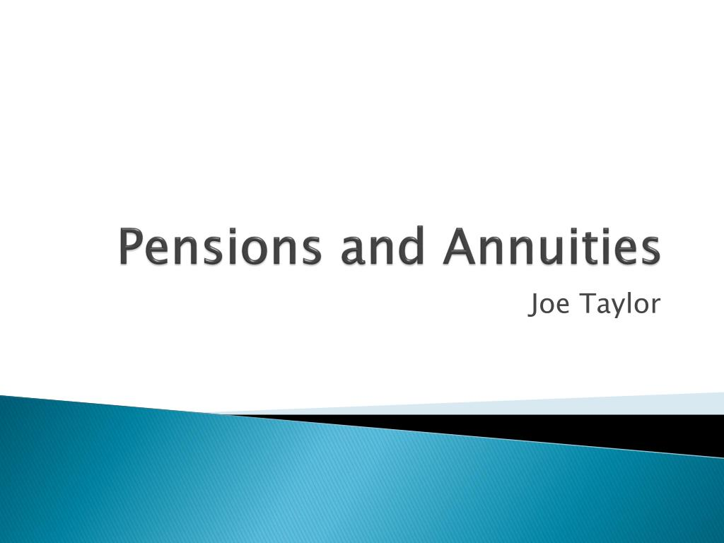 pensions and annuities l.