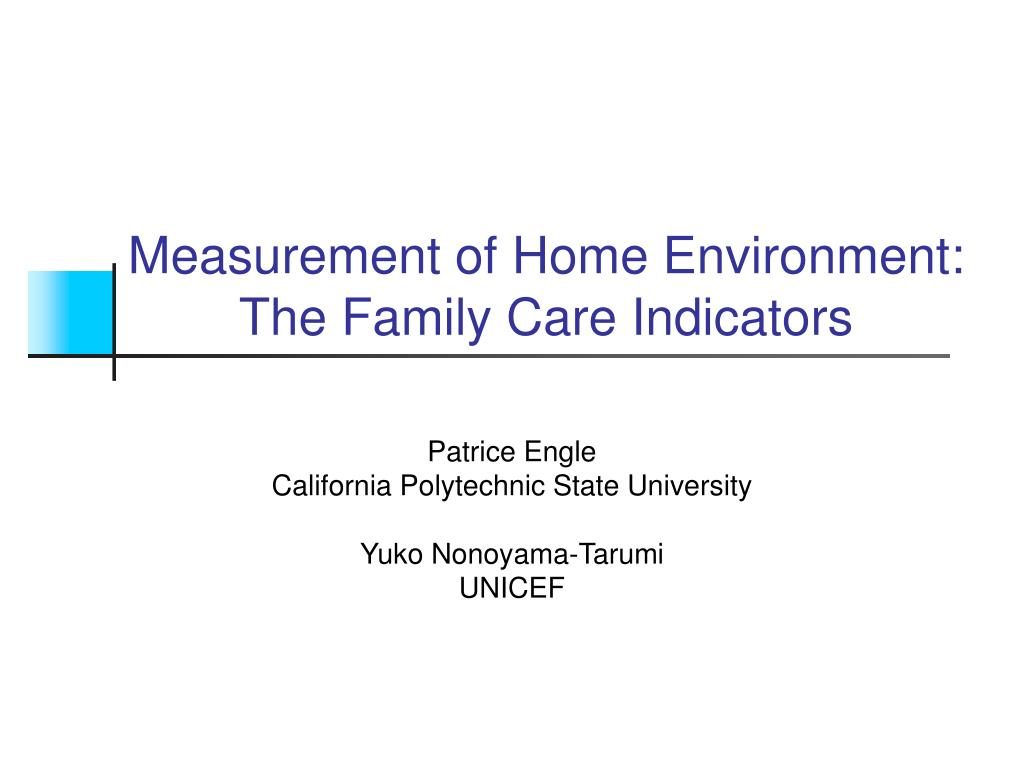 measurement of home environment the family care indicators l.
