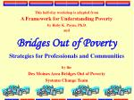 Bridges Out of Poverty Strategies for Professionals and Communities
