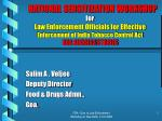 NATIONAL SENSITIZATION WORKSHOP for Law Enforcement Officials for Effective Enforcement of India Tobacco Control Act GO