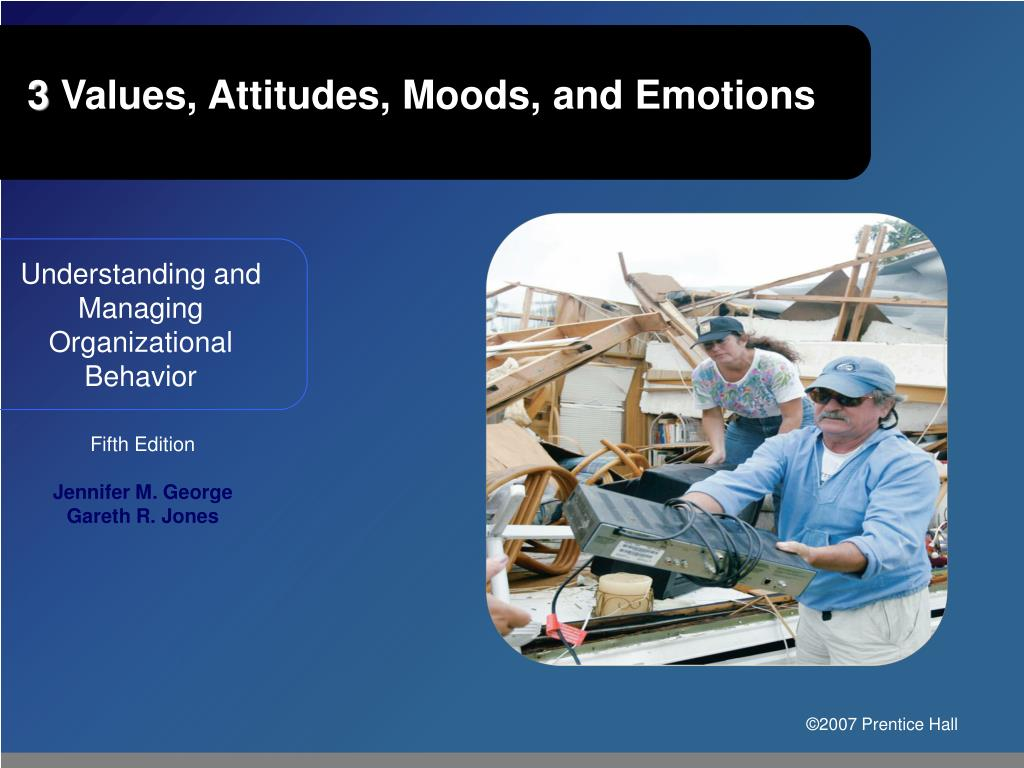 3 values attitudes moods and emotions l.