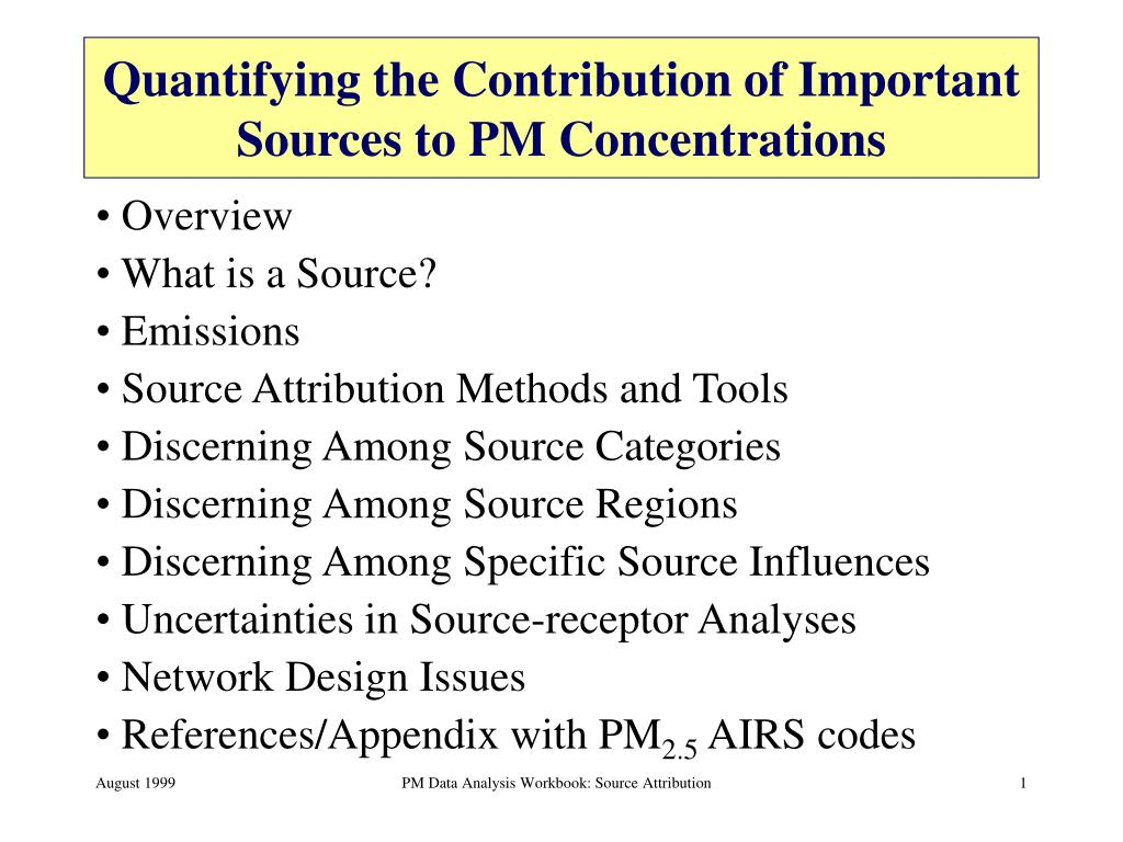 quantifying the contribution of important sources to pm concentrations l.