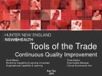 Tools of the Trade Continuous Quality Improvement