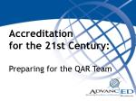Accreditation  for the 21st Century: Preparing for the QAR Team