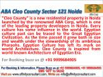 Aba corp cleo county @09999684905 apartment sector 121 noida