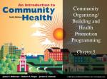 Community Organizing/ Building and Health Promotion Programming