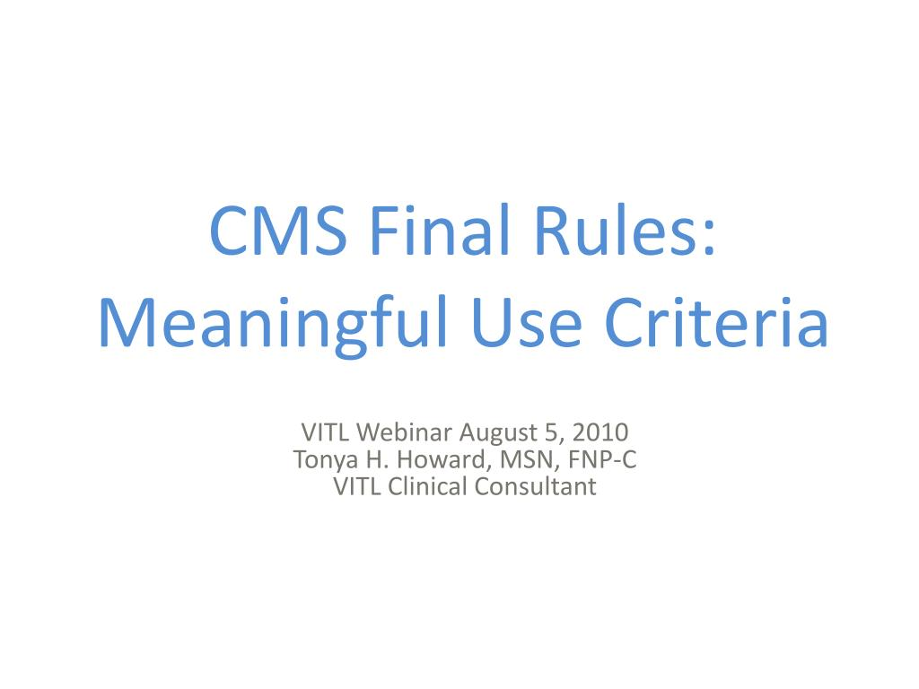cms final rules meaningful use criteria l.