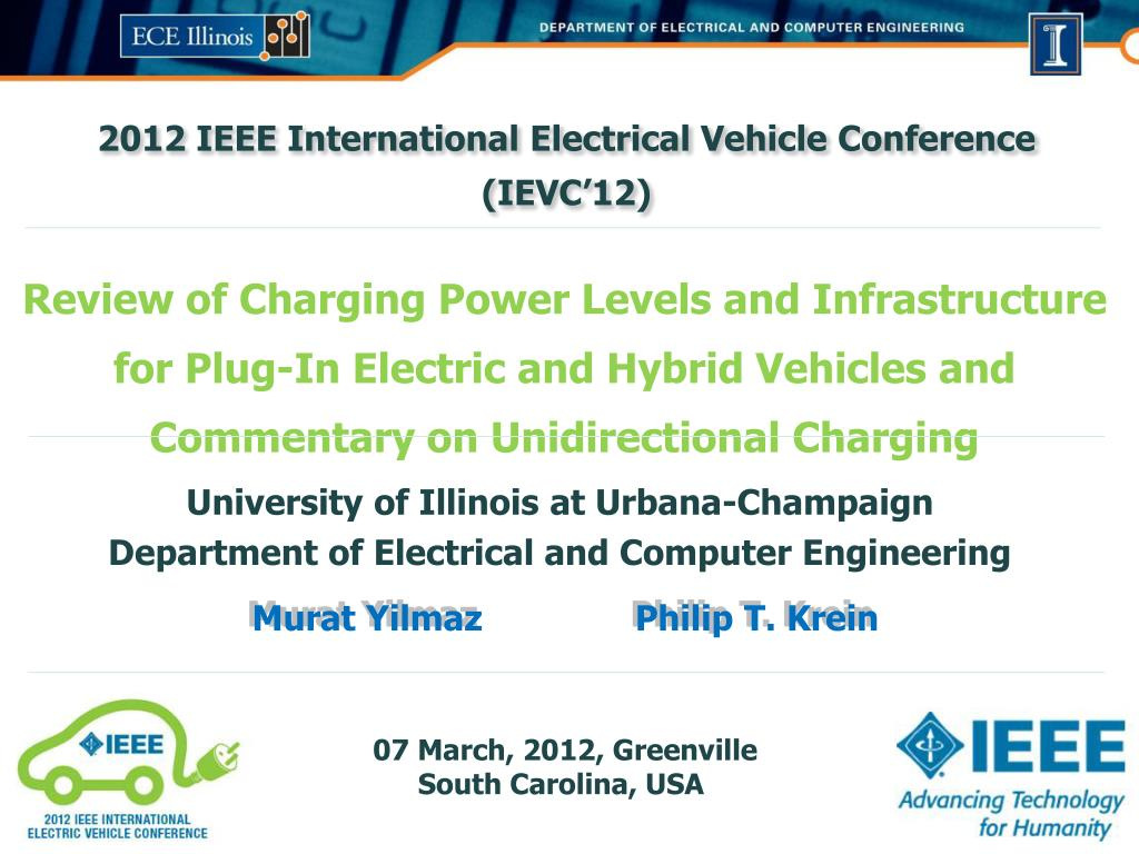 4223fb9d9b9 ... on Unidirectional Charging University of Illinois at Urbana-Champaign  Department of Electrical and Computer Engineering Murat Yilmaz Philip T.  Krein ...