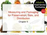 Measuring and Packaging for Preservation, Sale, and Distribution
